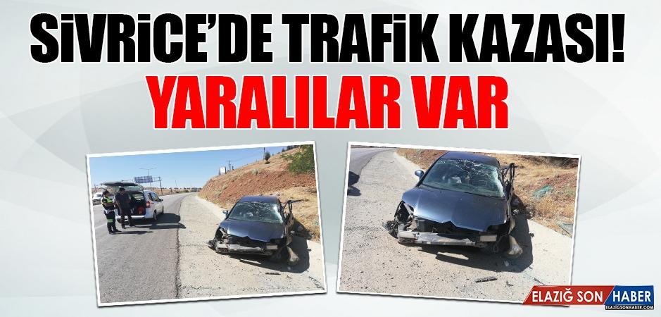 Sivrice'de Trafik Kazası Meydana Geldi! Yaralılar Var
