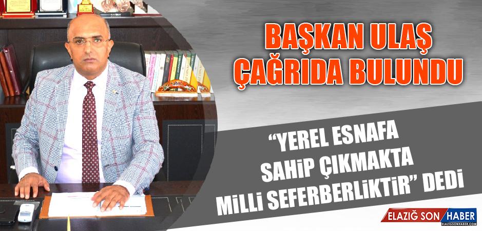 """YEREL ESNAFINA SAHİP ÇIKMAKTA MİLLİ SEFERBERLİKTİR"""