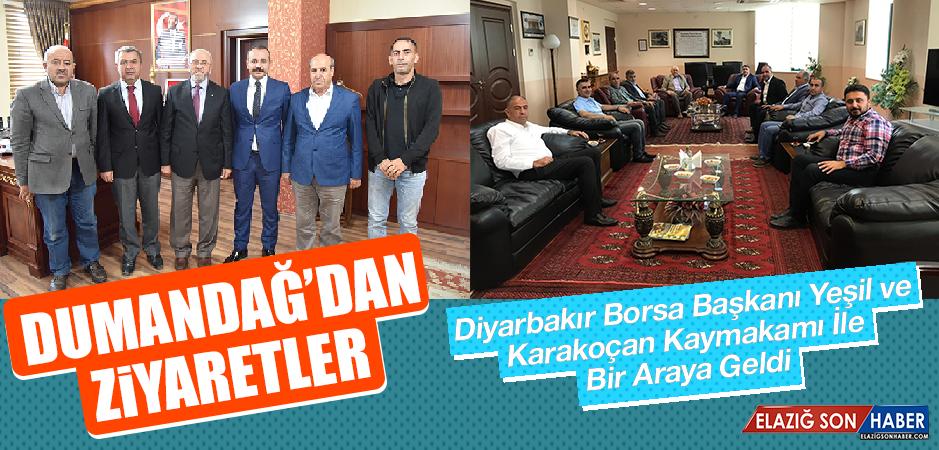 Başkan Dumandağ, Diyarbakır Borsa Başkanı Yeşil ve Karakoçan Kaymakamı İle Bir Araya Geldi