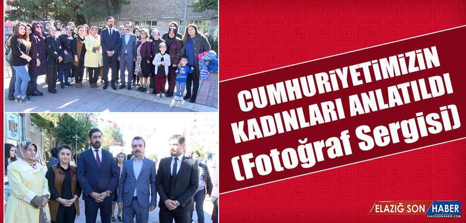 """""""Cumhuriyetimizin Kadınları"""" Konulu Fotoğraf Sergisi Açıldı"""