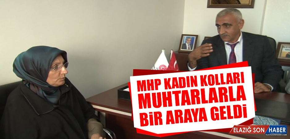 MHP Kadın Kolları Muhtarlarla Bir Araya Geldi