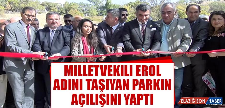 Milletvekili Erol, Adını Taşıyan Parkın Açılışını Yaptı
