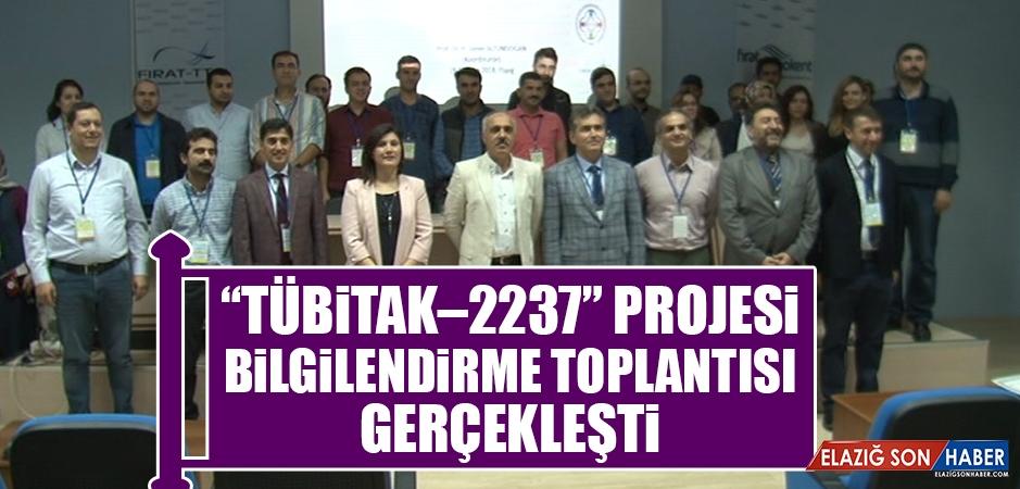 """""""TÜBİTAK–2237"""" Projesi Bilgilendirme Toplantısı Gerçekleşti"""