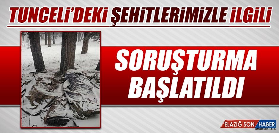 Tunceli'deki Şehitlerimizle İlgili Soruşturma Başlatıldı