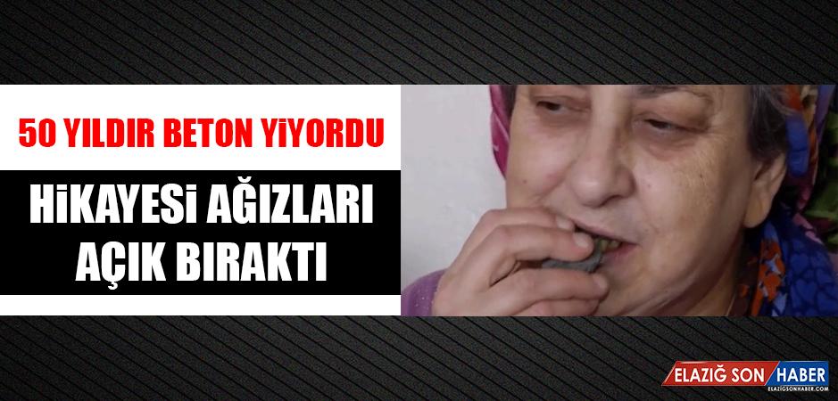 50 Yıldır Beton Yiyen Kadın, Ağızları Açık Bıraktı