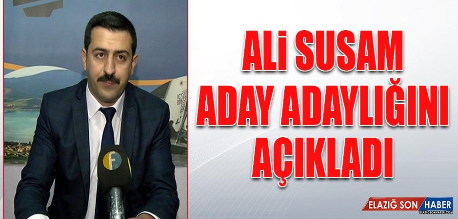 Ali Susam, Aday Adaylığı Müracaatını Yaptı