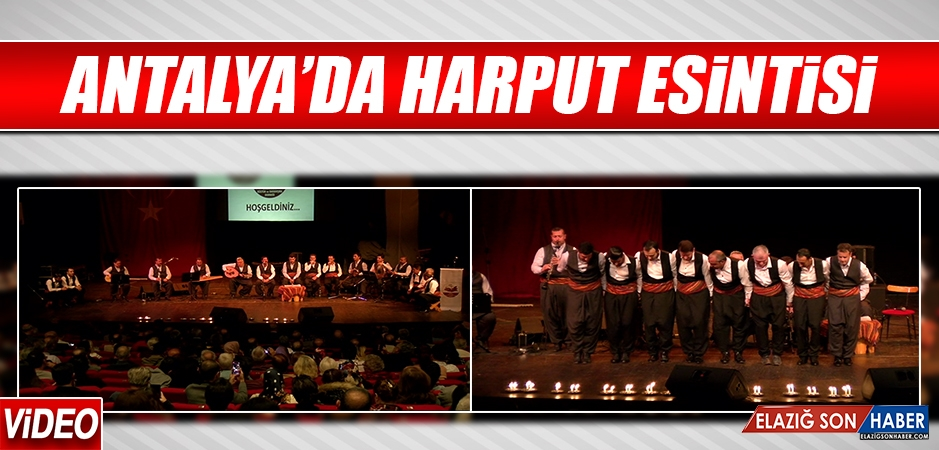 Antalya'da Harput Esintisi