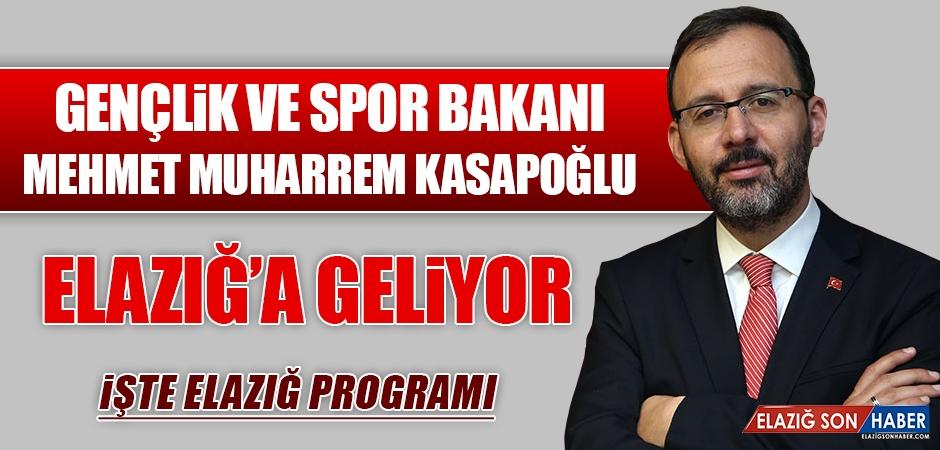 Bakan Kasapoğlu Elazığ'a Geliyor