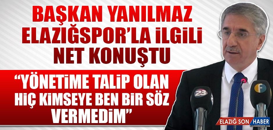 Başkan Yanılmaz Elazığspor'la İlgili Net Konuştu
