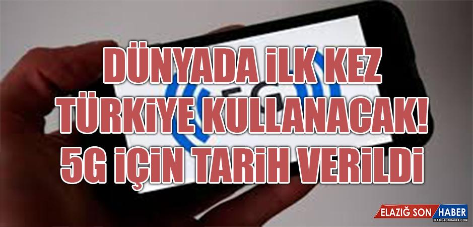 Dünyada ilk kez Türkiye kullanacak! 5G için tarih verildi