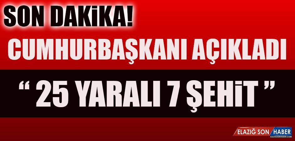 Erdoğan Açıkladı; 20 Yaralı 4 Şehit