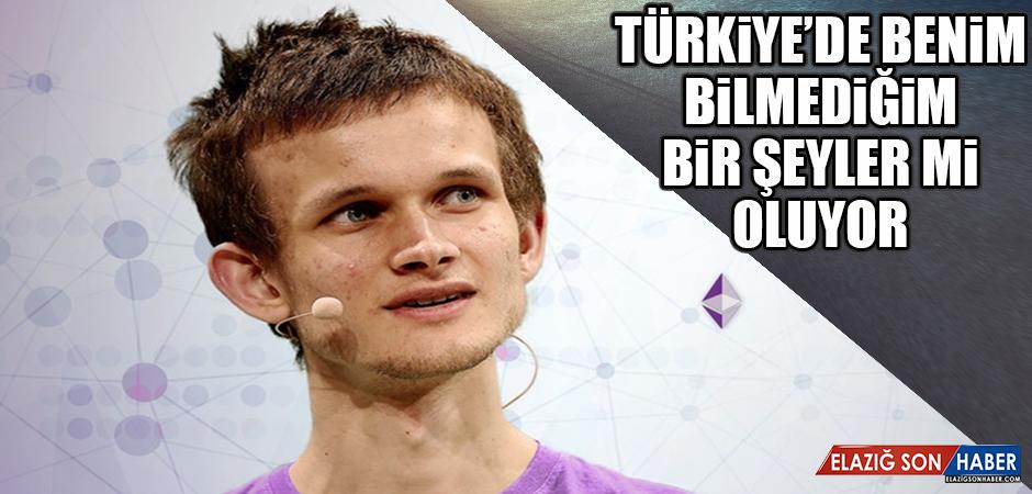Ethereum Kurucusu: Türkiye'de Benim Bilmediğim Özel Bir Şeyler mi Oluyor?