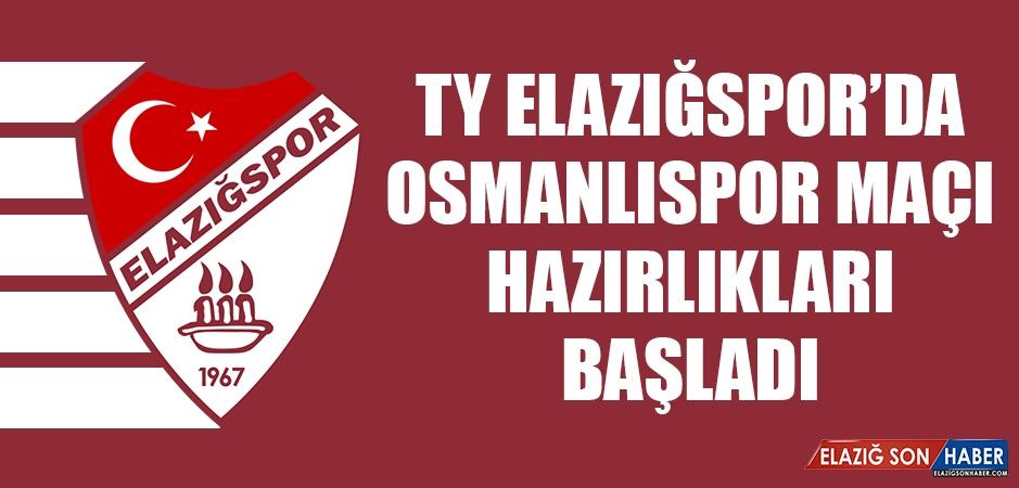 TY Elazığspor'da Osmanlıspor Maçı Hazırlıkları Başladı