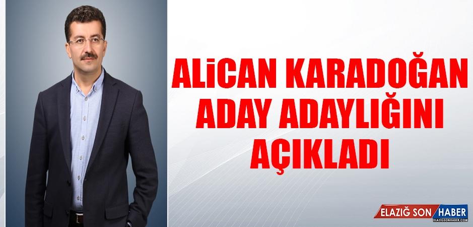Alican Karadoğan, Aday Adaylığını Açıkladı