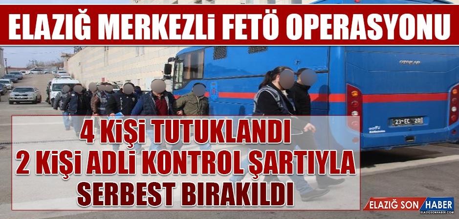 Elazığ Merkezli FETÖ Operasyonu Düzenlendi