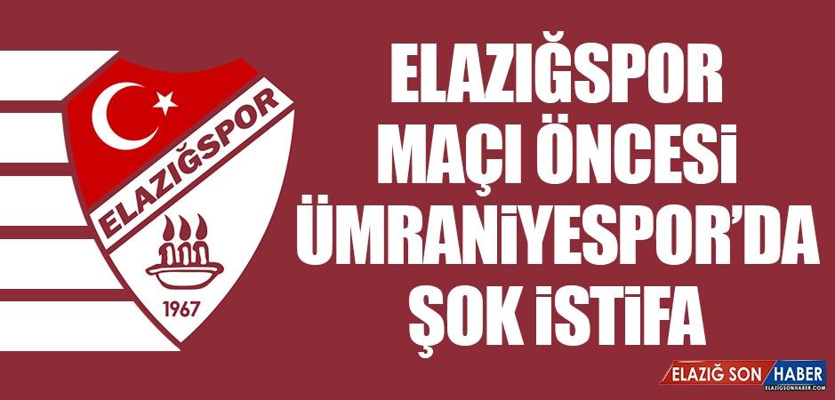 Elazığspor Maçı Öncesi Ümraniyespor'da Şok İstifa