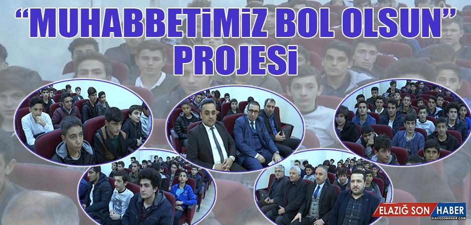 """""""Muhabbetimiz Bol Olsun"""" Prjoesi"""