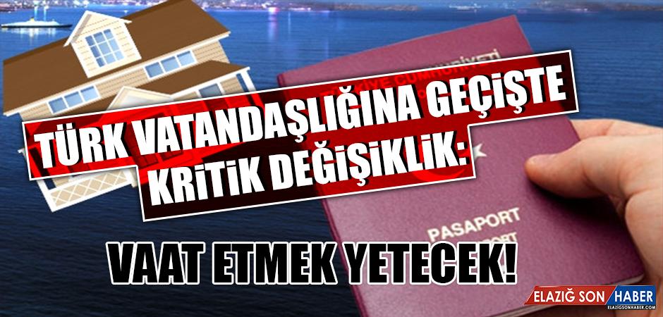 Türk vatandaşlığına geçişte kritik değişiklik!