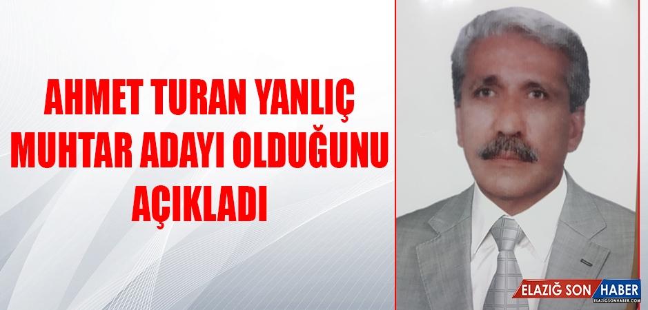 Ahmet Turan Yanlıç Muhtar Adayı Olduğunu Açıkladı