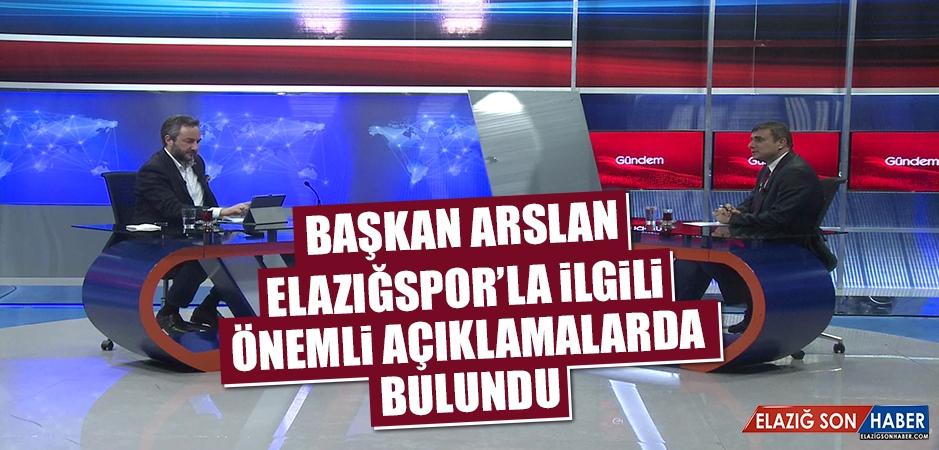 Arslan: Biz Kapatma Cümlesini Duymak İstemiyoruz
