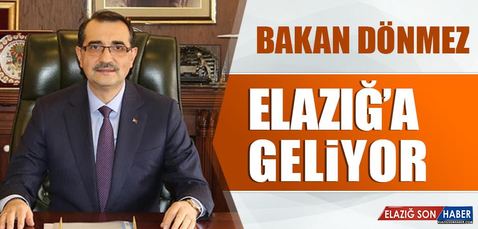 BAKAN FATİH DÖNMEZ ELAZIĞ'A GELİYOR