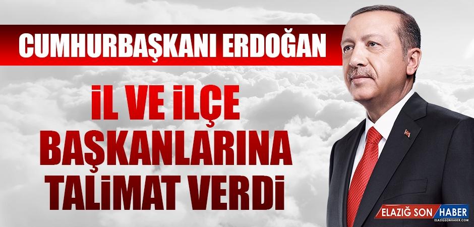 Cumhurbaşkanı Erdoğan İl ve İlçe Başkanlarına Talimat Verdi