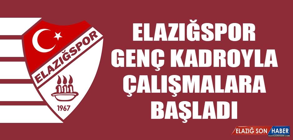 Elazığspor; Genç Kadroyla Çalışmalara Başladı