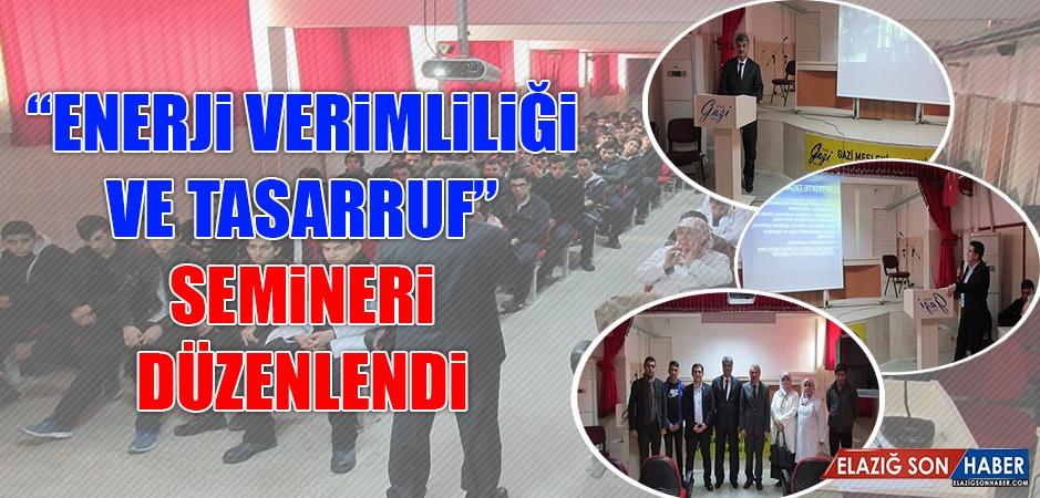 """""""Enerji Verimliliği ve Tasarruf"""" Semineri Düzenlendi"""