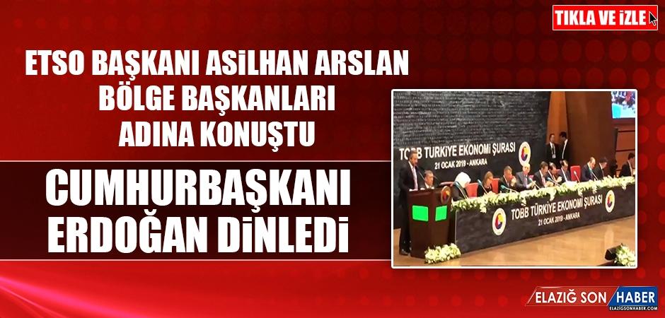 ETSO Başkanı Arslan, Bölge Adına Konuşma Yaptı