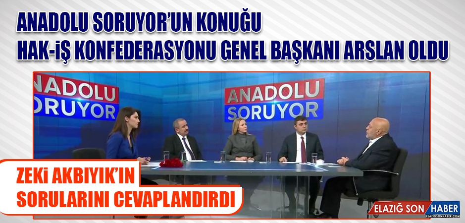Genel Başkanı Arslan, Zeki Akbıyık'ın Sorularını Cevaplandırdı