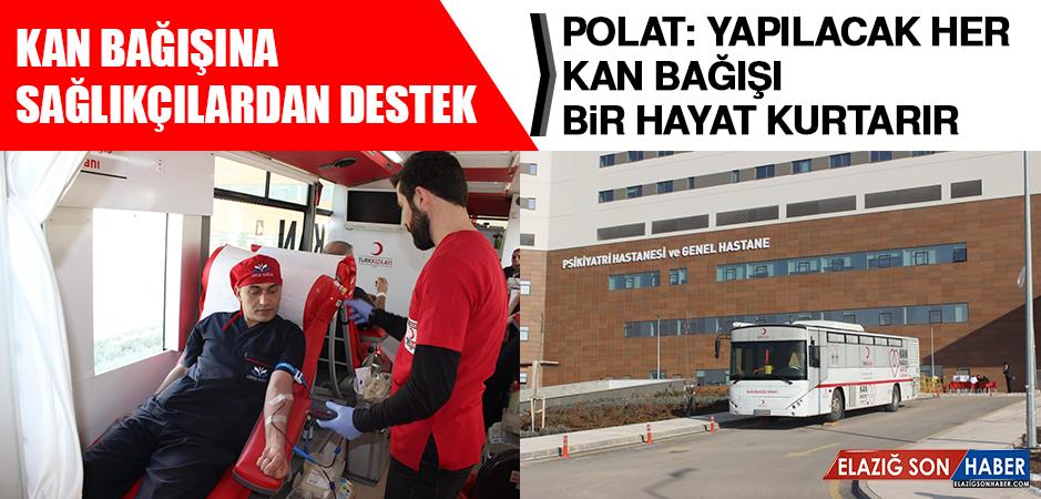 Kan Bağışına Sağlıkçılardan Destek