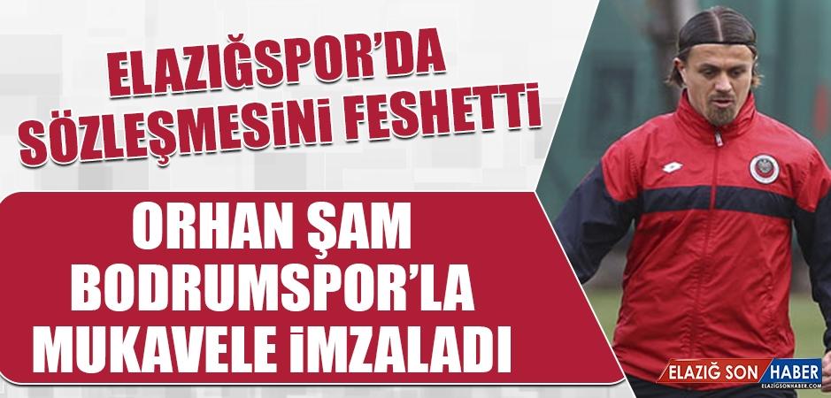 Orhan Şam; Bodrumspor'la Mukavele İmzaladı