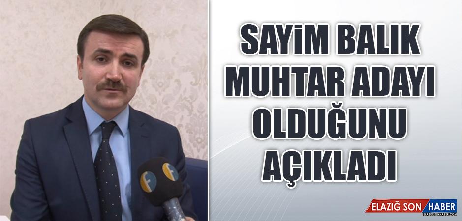 Sayim Balık, Ataşehir Muhtar Adayı Olduğunu Açıkladı