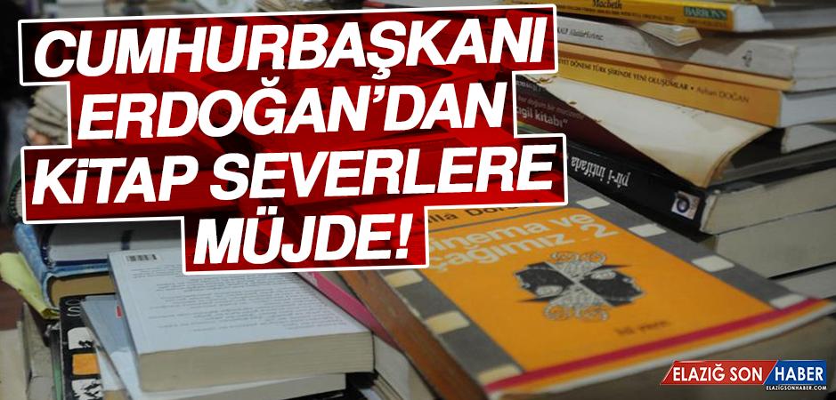 """Cumhurbaşkanı Erdoğan: """"Kitap, Dergi ve Gazetede KDV Sıfırlanacak"""""""