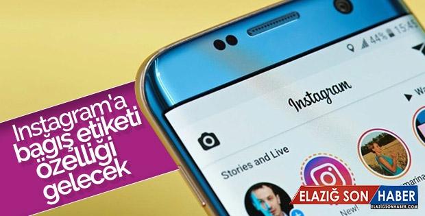 Instagram'a Bağış Etiketi Özelliği Gelecek