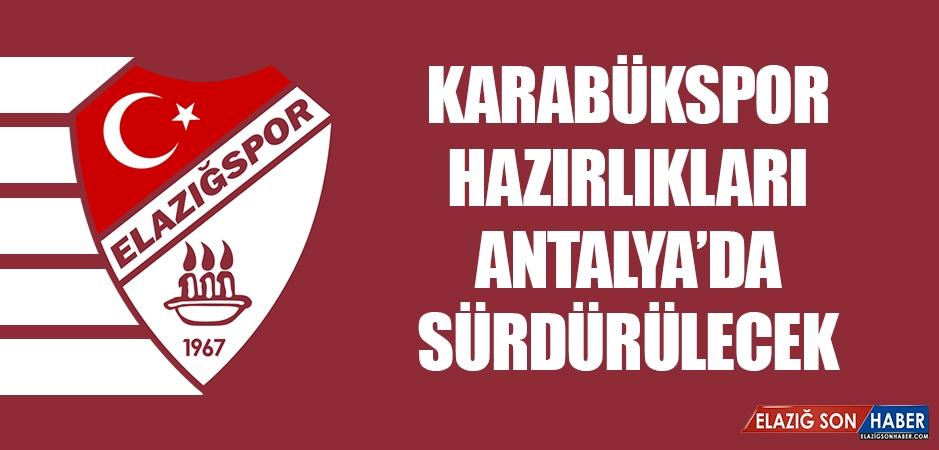 Karabükspor Hazırlıkları Antalya'da Sürdürülecek