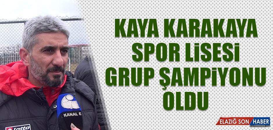 Kaya Karakaya Spor Lisesi Grup Şampiyonu Oldu