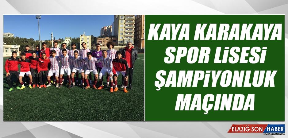 Kaya Karakaya Spor Lisesi Şampiyonluk Maçında