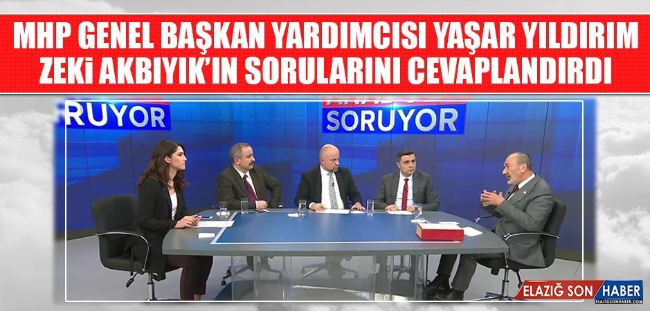 MHP Genel Başkan Yardımcısı Yıldırım, Akbıyık'ın Sorularını Cevaplandırdı