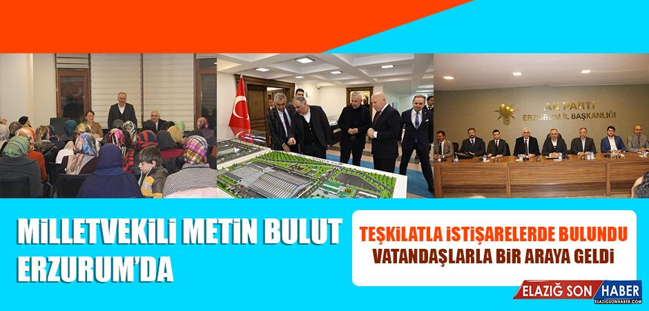 Milletvekili Bulut, Erzurum'da