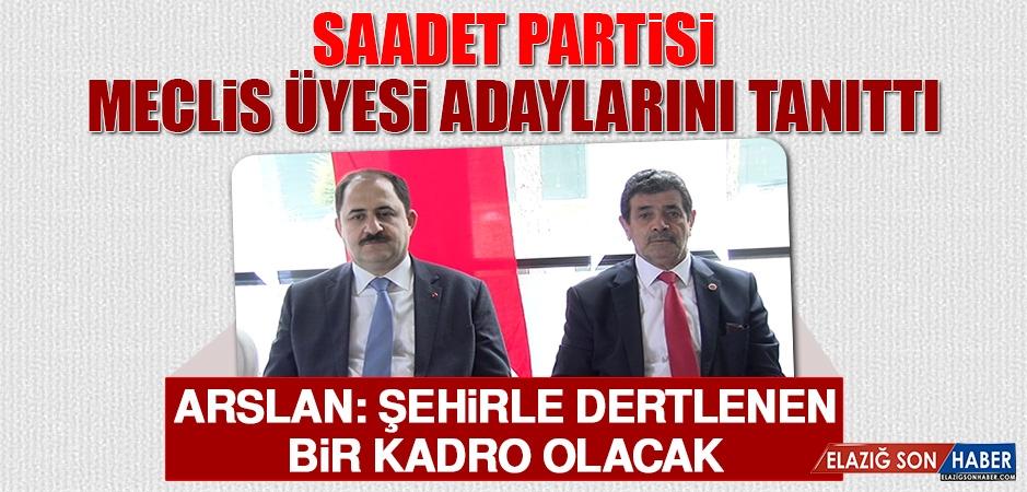 Saadet Partisi, Meclis Üyesi Adaylarını Tanıttı