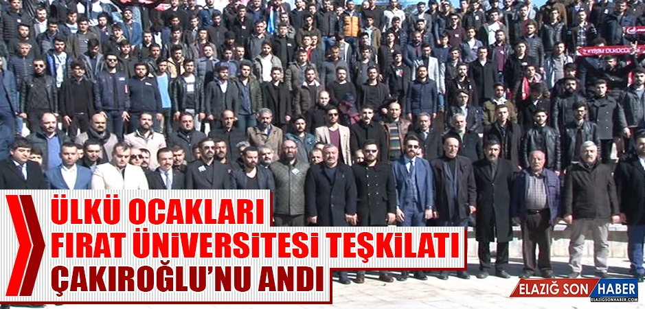 Ülkü Ocakları Fırat Üniversitesi Teşkilatı, Çakıroğlu'nu Andı