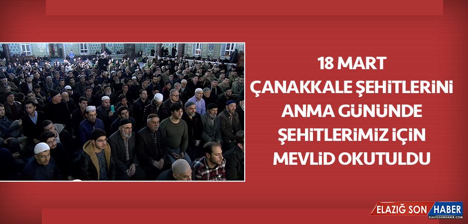 18 Mart Çanakkale Şehitlerini Anma Gününde Şehitlerimiz İçin Mevlid Okutuldu