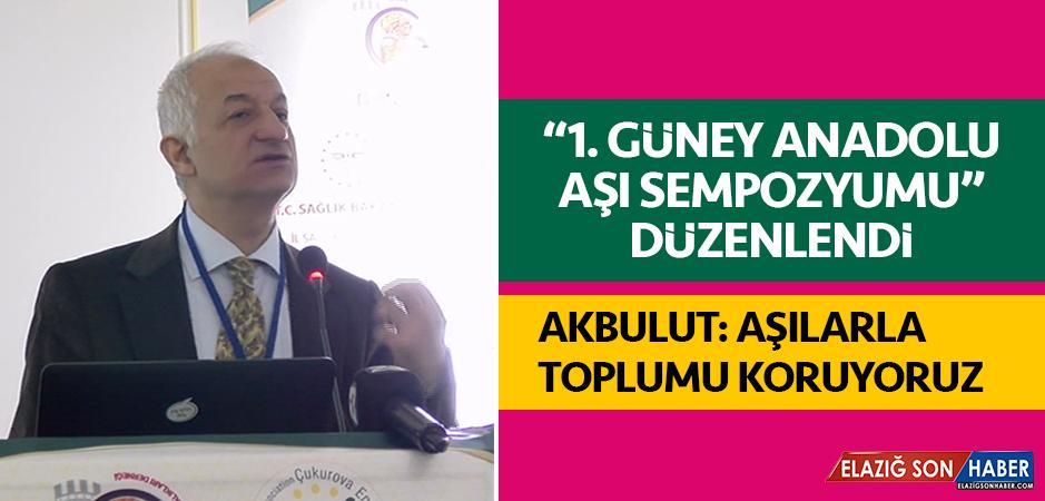 """""""1. Güney Anadolu Aşı Sempozyumu"""" Düzenlendi"""