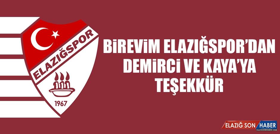 Birevim Elazığspor'dan Demirci ve Kaya'ya Teşekkür
