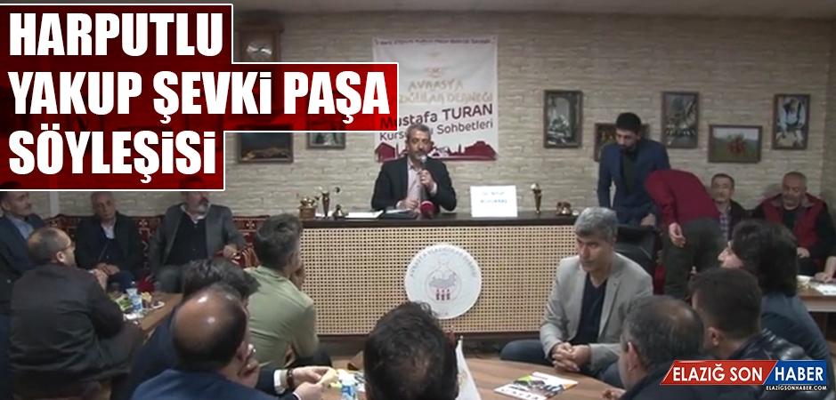 Harputlu Yakup Şevki Paşa Söyleşisi