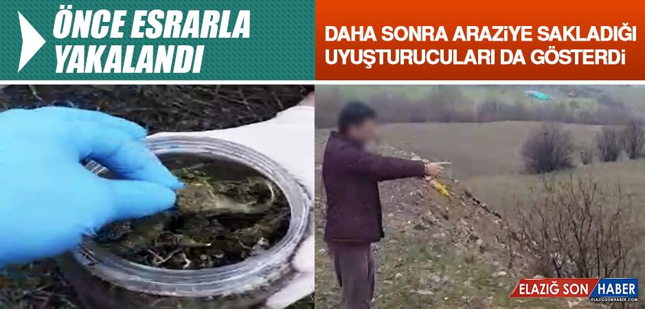 Önce Esrarla Yakalandı, Araziye Sakladığı Uyuşturucuları da Gösterdi