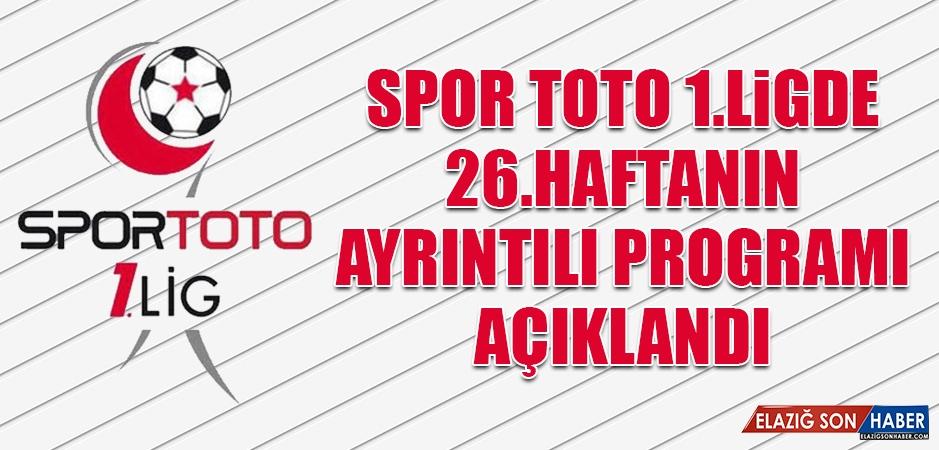 Spor Toto 1.Ligde 26.Haftanın Ayrıntılı Programı Açıklandı