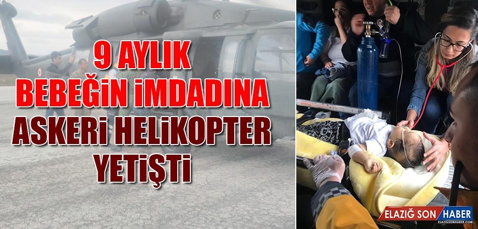9 Aylık Bebeğin İmdadına Askeri Helikopter Yetişti