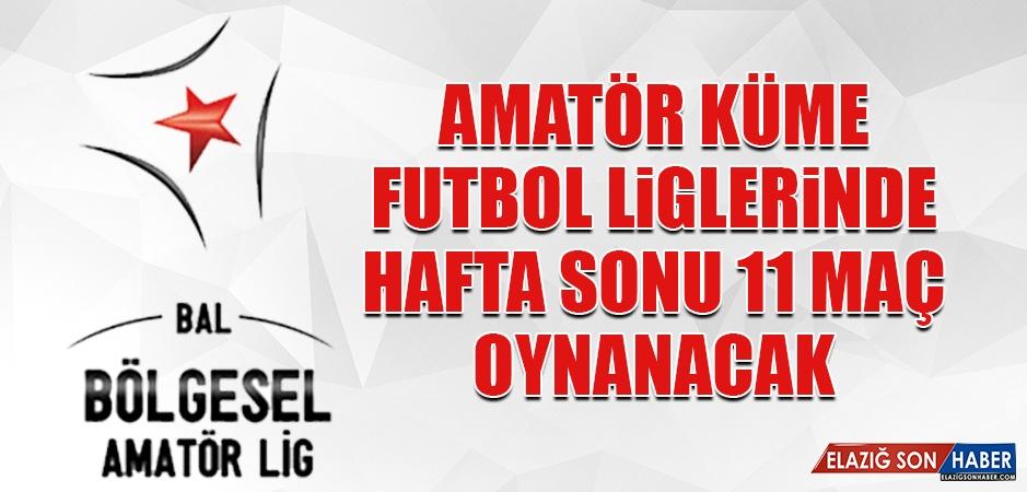 Amatör Küme Futbol Liglerinde Hafta Sonu 11 Maç Oynanacak
